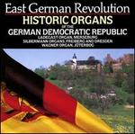 East German Revolution: Historic Organs of the German Democratic Republic
