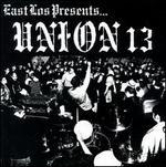 East Los Presents Union 13
