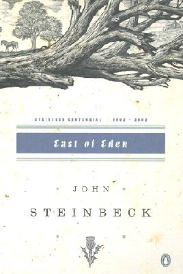 East of Eden: (Centennial Edition) - Steinbeck, John