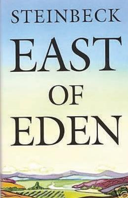 East of Eden - Steinbeck, John