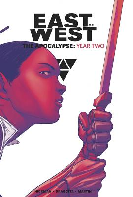 East of West: The Apocalypse, Year Two - Hickman, Jonathan