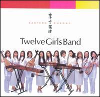 Eastern Energy - Twelve Girls Band
