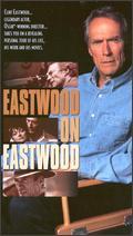 Eastwood on Eastwood -