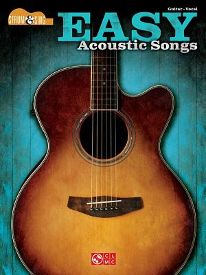 Easy Acoustic Songs - Strum & Sing Guitar - Hal Leonard Corp