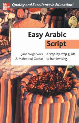 Easy Arabic Script - Wightwick, Jane, and Gaafar, Mahmoud