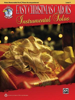 Easy Christmas Carols Instrumental Solos: Viola (Removable Part)/Piano Accompaniment, Level 1 - Galliford, Bill, and Neuburg, Ethan, and Edmondson, Tod