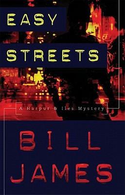 Easy Streets - James, Bill