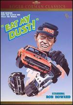 Eat My Dust - Charles B. Griffith