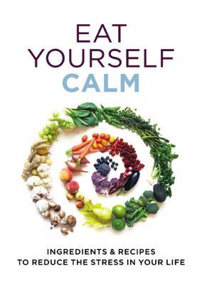 Eat Yourself Calm - Paul, Gill