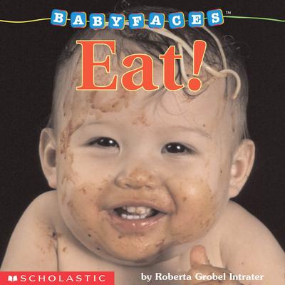 Eat! - Intrater, Roberta Grobel