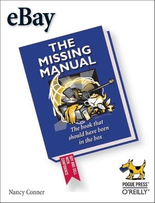 Ebay: The Missing Manual - Conner, Nancy