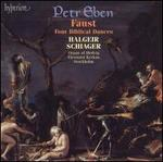 Eben: Faust; Four Biblical Dances