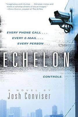 Echelon - Conviser, Josh