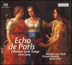 Echo de Paris: Parisian Love Songs 1610-1660