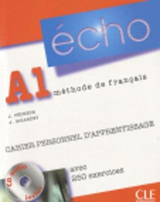 Echo (Nouvelle Version): Cahier Personnel D'Apprentissage + CD-Audio + Corriges A1 - Girardet, Jacky, and Pecheur, Jacques