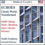 Echoes: Classic Works Transformed