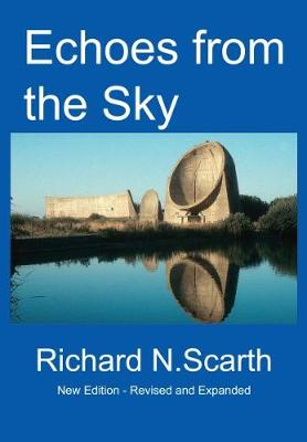 Echoes from the Sky: Acoustic Detection of Aircraft - Scarth, Richard Newton