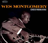 Echoes of Indiana Avenue - Wes Montgomery
