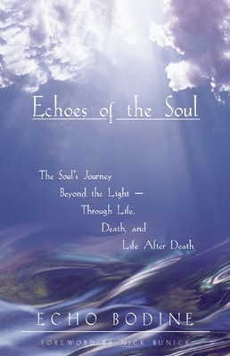 Echoes of the Soul - Bodine, Echo
