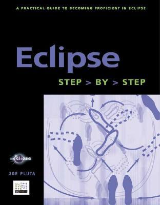 Eclipse: Step-By-Step - Pluta, Joe