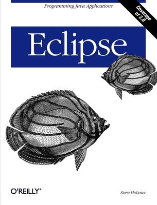 Eclipse - Holzner, Steven, Ph.D.