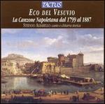 Eco del Vesuvio: La Canzone Neapolitana dal 1799 al 1887