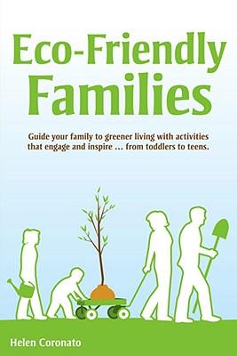 Eco-Friendly Families - Coronato, Helen
