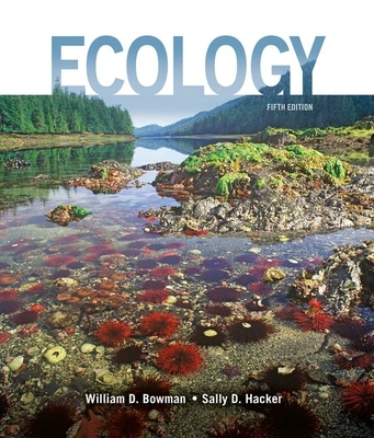 Ecology - Bowman, William D, and Hacker, Sally D