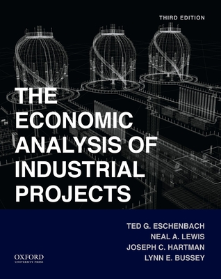 Economic Analysis of Industrial Projects - Eschenbach, Ted