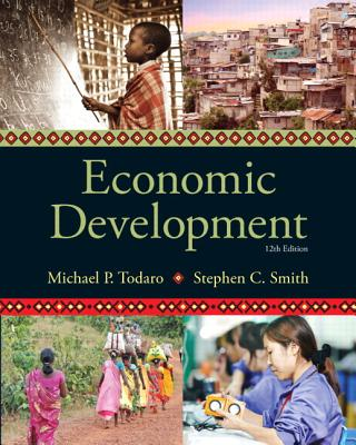 Economic Development - Todaro, Michael P., and Smith, Stephen C.