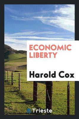 Economic Liberty - Cox, Harold