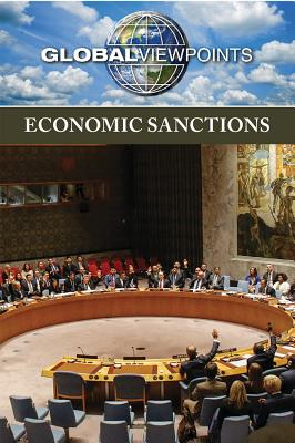 Economic Sanctions - Heitkamp, Kristina Lyn (Editor)