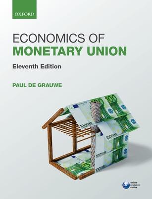Economics of Monetary Union - Grauwe, Paul de