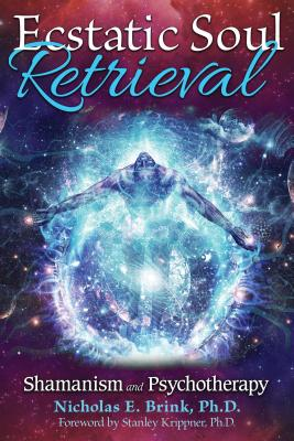 Ecstatic Soul Retrieval: Shamanism and Psychotherapy - American Nuclear Society