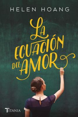 Ecuacion del Amor, La - Hoang, Helen