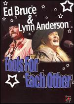 Ed Bruce and Lynn Anderson: Fools for Each Other