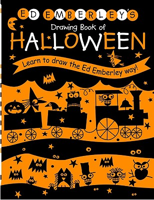 Ed Emberley's Drawing Book of Halloween: Learn to Draw the Ed Emberley Way! -