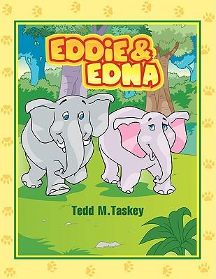 Eddie & Edna - Taskey, Tedd M
