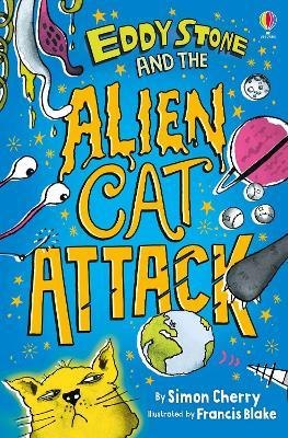 Eddy Stone and the Alien Cat Attack - Cherry, Simon