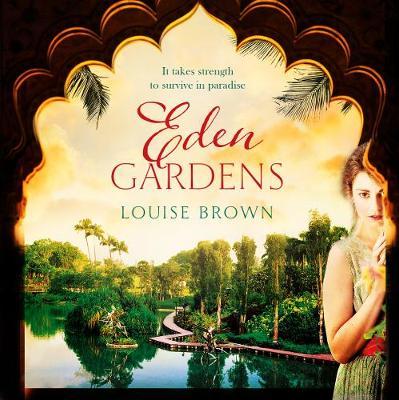 Eden Gardens - Brown, Louise