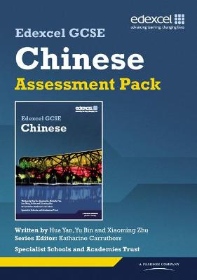Edexcel GCSE Chinese Assessment Pack - Yan, Hua, and Bin, Yu, and Zhu, Xiaoming