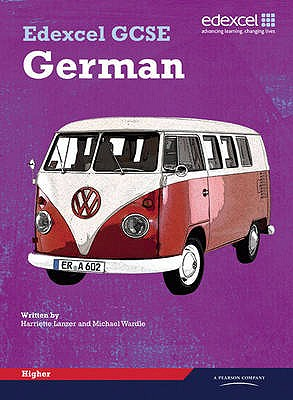 Edexcel GCSE German Higher Student Book - Lanzer, Harriette, and Wardle, Michael