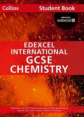 Edexcel International GCSE Chemistry Student Book - Sunley, Chris, and Kearsey, Sue, and Briggs, Andrew