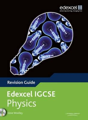 Edexcel International GCSE Physics Revision Guide with Student CD - Woolley, Steve