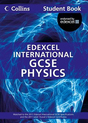 Edexcel International GCSE Physics Student Book - Sunley, Chris, and Kearsey, Sue, and Briggs, Andrew