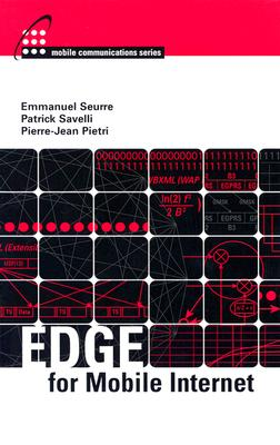 Edge for Mobile Internet - Seurre, Emmanuel, Dr., and Savelli, Patrick, and Pietri, Pierre-Jean