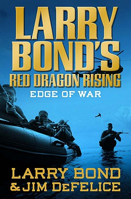 Edge of War - Bond, Larry, and DeFelice, Jim