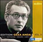 Edition Géza Anda, Vol. 2: Beethoven, Brahms, Liszt
