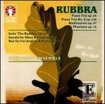 "Edmund Rubbra: Piano Trios, Opp. 68 & 138; Meditazioni Op. 67; Phantasy Op. 16; Suite ""The Buddha"" Op. 64; etc."