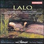 Edouard Lalo: Concerto Russe; Violin Concerto; Overture to Le Roi d'Ys; Scherzo in D minor